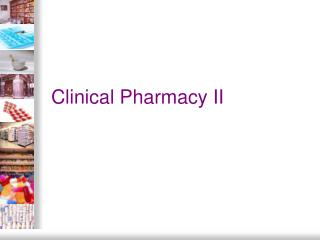 Clinical Pharmacy II