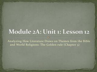 Module 2A: Unit 1: Lesson 12