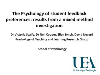 The Psychology of student feedback preferences: results from a mixed method investigation