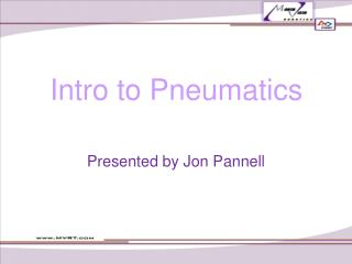 Intro to Pneumatics
