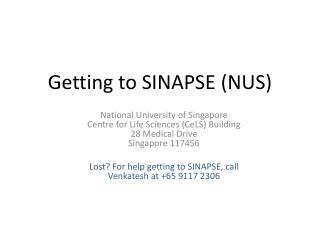 Getting to SINAPSE (NUS)