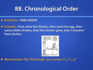 88. Chronological Order