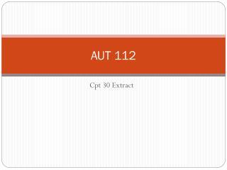AUT 112