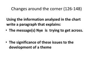 Changes around the corner (126-148)