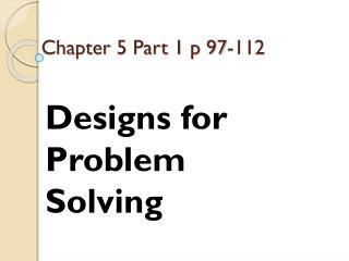 Chapter 5 Part 1 p 97-112