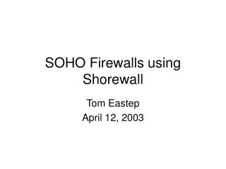 SOHO Firewalls using Shorewall