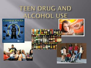 Teen Drug and Alcohol Use