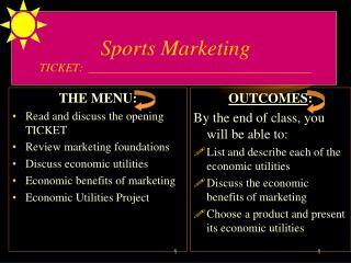 Sports Marketing  TICKET:  ______________________________________