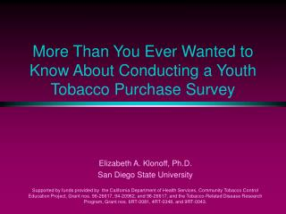 More Than You Ever Wanted to Know About Conducting a Youth Tobacco Purchase Survey