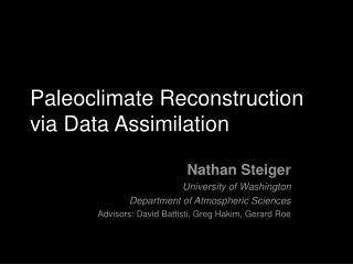 Paleoclimate Reconstruction via Data Assimilation