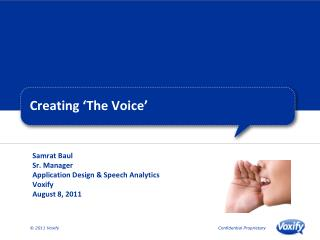 Creating �The Voice�