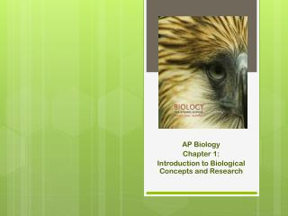 AP Biology Chapter 1:  Introduction to Biological Concepts and Research