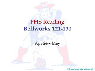 FHS Reading Bellworks 121-130