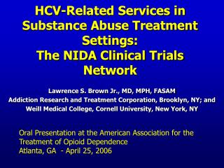 HCV-Related Services in Substance Abuse Treatment Settings:  The NIDA Clinical Trials Network