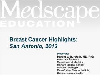 Breast Cancer Highlights: San Antonio, 2012