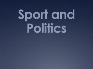 Sport and Politics