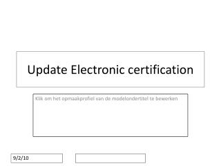 Update Electronic certification