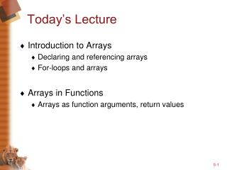 Today�s Lecture