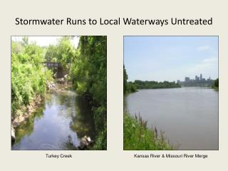 Stormwater Runs to Local Waterways Untreated