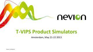 T-VIPS Product Simulators