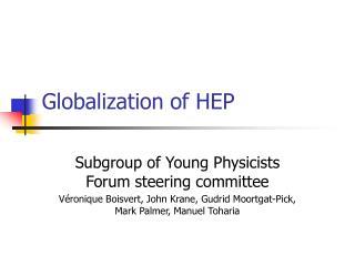 Globalization of HEP