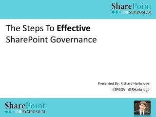 The Steps To  Effective SharePoint Governance