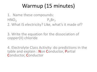 Warmup  (15 minutes)