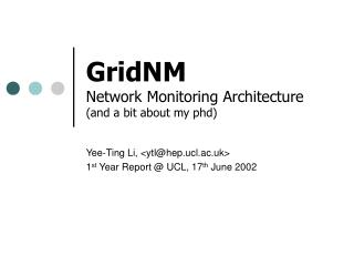 GridNM Network Monitoring Architecture (and a bit about my phd)