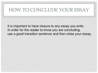 How to Conclude Your Essay
