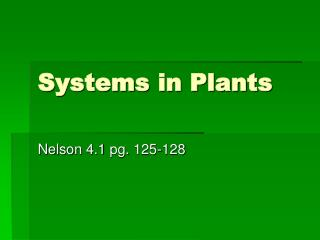Systems in Plants