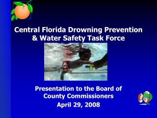 Central Florida Drowning Prevention & Water Safety Task Force
