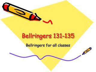 Bellringers 131-135