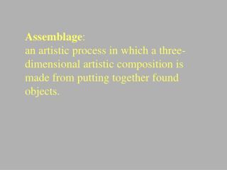 Assemblage :