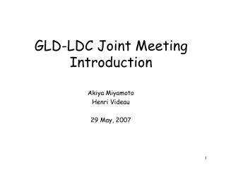 GLD-LDC Joint Meeting Introduction