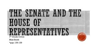 The Senate and the House of Representatives