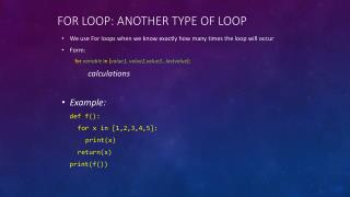 For loop: another type of loop