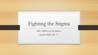 Fighting the Stigma