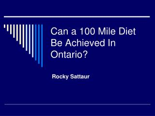 Can a 100 Mile Diet Be Achieved In Ontario?