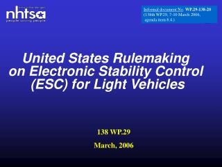 United States Rulemaking on Electronic Stability Control  (ESC) for Light Vehicles