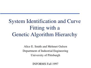 System Identification and Curve Fitting with a Genetic Algorithm Hierarchy