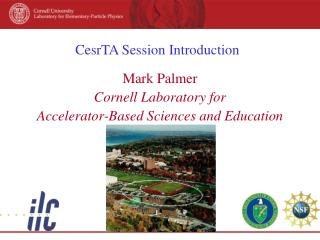CesrTA Session Introduction