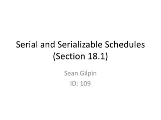 Serial and Serializable Schedules (Section 18.1)