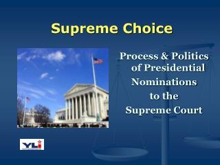 Supreme Choice