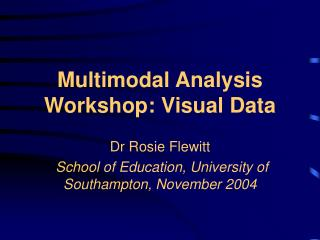 Multimodal Analysis Workshop: Visual Data