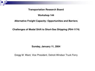 Transportation Research Board Workshop 144