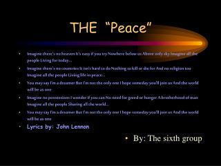 """THE  """"Peace"""""""