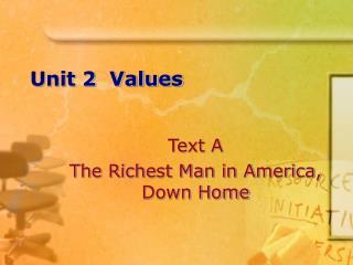 Unit 2  Values