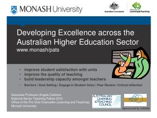 Developing Excellence across the Australian Higher Education  Sector monash/pats
