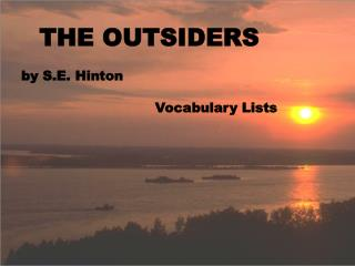 THE OUTSIDERS by S.E. Hinton Vocabulary Lists