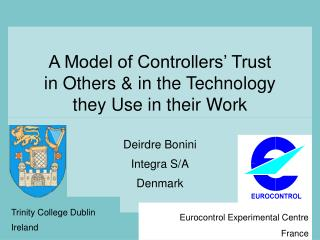 A Model of Controllers' Trust  in Others & in the Technology  they Use in their Work